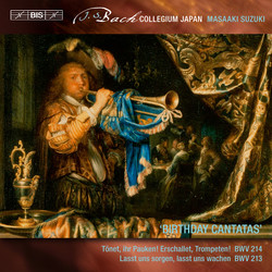 Bach – Secular Cantatas, Vol. 5: Birthday Cantatas