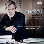 Enescu: Symphony No. 2 - Chamber Symphony in E major, Op. 33