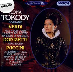 Tokody, Ilona: Soprano Arias From Verdi, Puccini and Donizetti