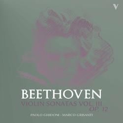 Beethoven: Violin Sonatas, Vol. 3 – Op. 12 Nos. 1-3