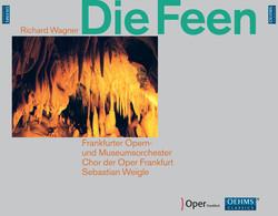 Die Feen: Große romantische Oper in drei Akten