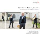 Schumann, Madsen & L. Mozart: Works for 4 Horns & Orchestra