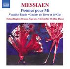 Messiaen: Poèmes pour Mi, Vocalise-étude & Chants de terre et de ciel
