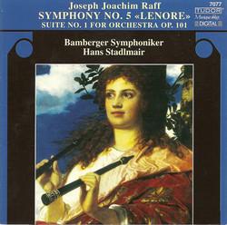 Raff, J.: Symphony No. 5 / Suite No. 1