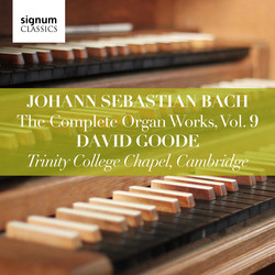 Bach: The Complete Organ Works, Vol. 9