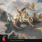 Pierre Robert: Grands motets