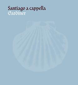 Gardiner, John Eliot: Santiago a cappella