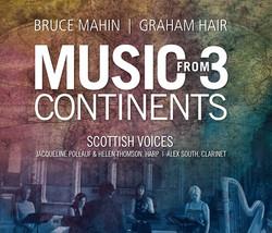 Bruce Mahin - Graham Hair: Music from 3 Continents