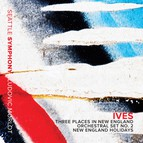 Ives: New England Holidays & Orchestral Sets Nos. 1 & 2