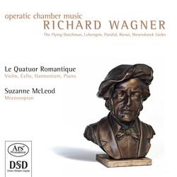 Wagner: Operatic Chamber Music