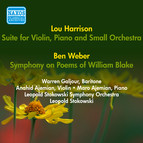 Harrison, L.: Suite for Violin, Piano and Small Orchestra / Weber, B.: Symphony On Poems of William Blake (Stokowski) (1952)