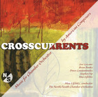 Crosscurrents (Music for Chamber Orchestra by American Composers)