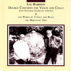 Harrison: Double Concerto for Violin & Cello with Javanese Gamelan