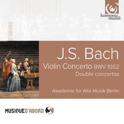 Bach: Violin Concerto, BWV 1052 & Double Concertos