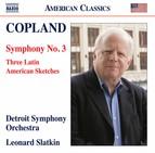 Copland: Symphony No. 3 & 3 Latin American Sketches