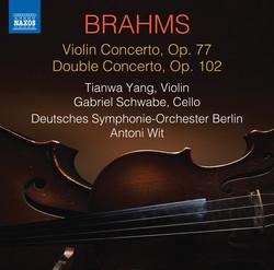 Brahms: Violin Concerto, Op. 77 & Double Concerto, Op. 102