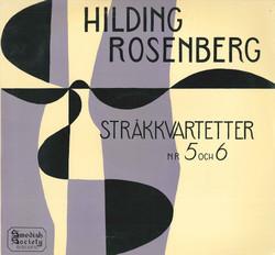 Hilding Rosenberg: String Quartets Nos. 5 & 6