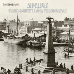 Sibelius - Piano Quintets and Melodramas