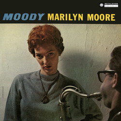 Moody Marilyn Moore (Remastered 2014)