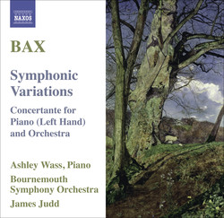 Bax, A.: Symphonic Variations / Concertante for Piano Left Hand