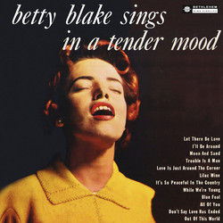 Betty Blake Sings in a Tender Mood (Remastered 2014)