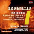 Mosolov: Piano Concerto No. 1, Op. 14