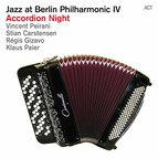 Jazz At Berlin Philharmonic IV: Accordion Night (Live)