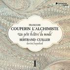 François Couperin L'Alchimiste: Un petit théâtre du monde