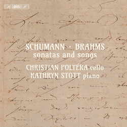 Schumann & Brahms - Sonatas and Songs