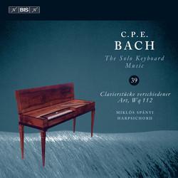 C.P.E. Bach: Solo Keyboard Music, Vol.39