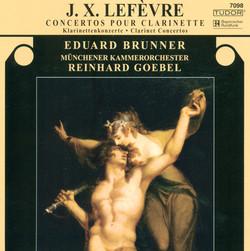 Lefevre, J.X.: Clarinet Concertos Nos. 3, 4 and 6