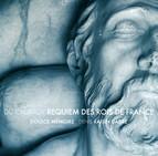 Du Caurroy, E.: Requiem Des Rois De France