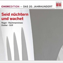 Seid nüchtern und wachet (Choral music from the Twentieth century)