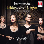 Hildegard von Bingen: Inspiration - Lieder und Visionen