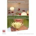 Floating Harmony - Natural Reflections (In Harmony with Classical Music)