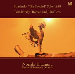 Stravinsky: The Firebird Suite (1919 Version) - Tchaikovsky: Romeo and Juliet Fantasy Overture (3rd Version)