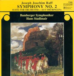 Raff, J.: Symphony No. 2 / Thuringer Suite