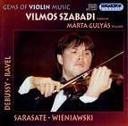Sarasate / Debussy /  Wieniawski / Ravel: Works for Violin