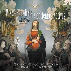 Ludford: Missa Benedicta & Antiennes votives