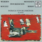 Webern, Messiaen, Stockhausen, Boulez & Berio
