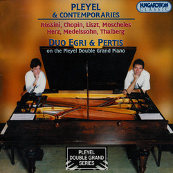 Pleyel / Liszt / Rossini / Moscheles: Works for 2 Pianos