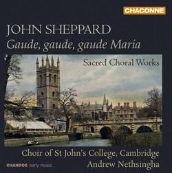 J. Sheppard: Sacred Choral Works
