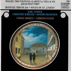 Mozart: Piano Trio in E-Flat Major - Reinecke: Piano Trio in A Major & Flute Sonata in E Minor