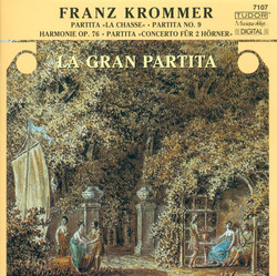 Krommer, F.: Partitas in C Major / D Sharp Major / B Flat Major (La Gran Partita)