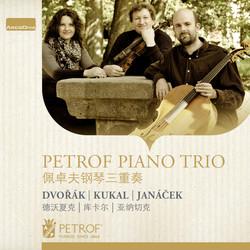 Dvořák, Janáček & Kukal: Works for Piano Trio