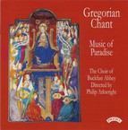 Gregorian Chant: Music of Paradise