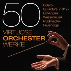 50 Virtuose Orchesterwerke