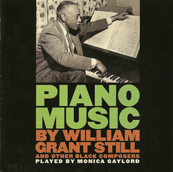 Piano Recital: Gaylord, Monica - Still / Swanson / Dett / Kay, U. / Work, J. / Ellington, D. / Coleridge