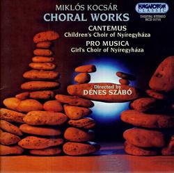 Kocsar: Choral Works
