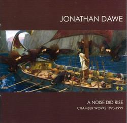 Dawe: A Noise did Rise
